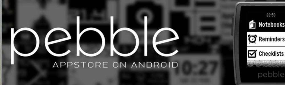 Pebble Appstore llega finalmente a Android